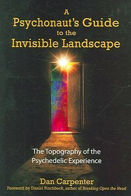 A Psychonaut's Guide To The Invisible Landscape - New Paperback Book