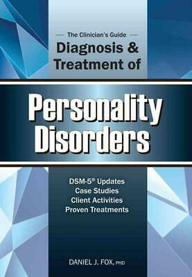 The Clinician's Guide To The Diagnosis And Treatment Of - New Paperback Book