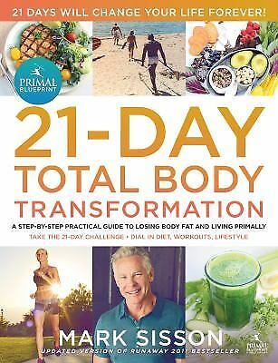 The Primal Blueprint 21-Day Total Body Transformation : A Complete,...
