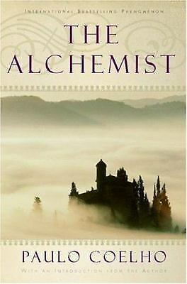 The Alchemist: A Fable About Following Your Dream by Coelho, Paulo