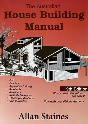 Australian House Building Manual 8th Edition Allan Staines  NEW  Step by Step