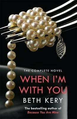 When I'm with You by Beth Kery Paperback Book