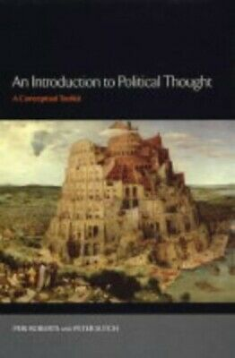 An Introduction to Political Thought: A Conceptual ... by Sutch, Peter Paperback
