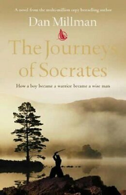 The Journeys of Socrates: How a Boy Became a Warrio... by Millman, Dan Paperback