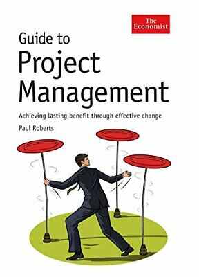 Guide to Project Management (Economist Books) by Roberts, Paul Hardback Book The