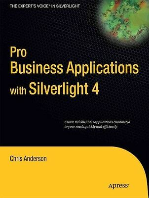 Pro Business Applications with Silverlight 4 by Chris Anderson Paperback Book (E