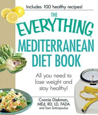The Everything Mediterranean Diet Book - Diekman, Connie/ Sotiropoulos, Sam - Ne