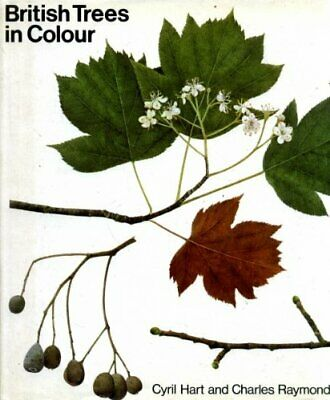 British Trees in Colour by Raymond, Charles Hardback Book The Cheap Fast Free