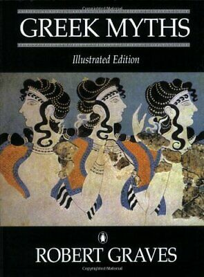 Greek Myths: Illustrated Edition by Graves, Robert Paperback Book The Cheap Fast