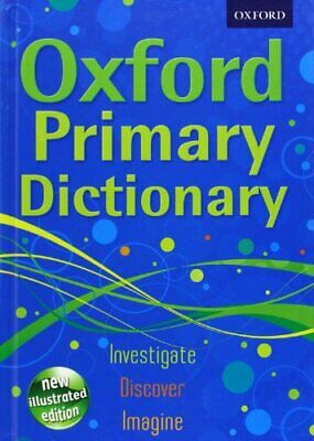 Oxford Primary Dictionary by Oxford Dictionaries Hardback Book The Cheap Fast
