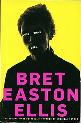 Less Than Zero by Ellis, Bret Easton Book The Cheap Fast Free Post