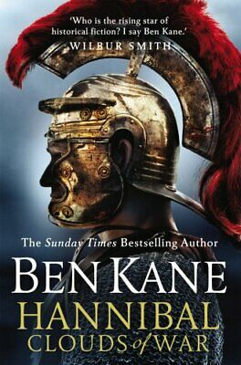 Hannibal: Clouds of War (Hannibal 3) by Kane, Ben Book The Cheap Fast Free Post