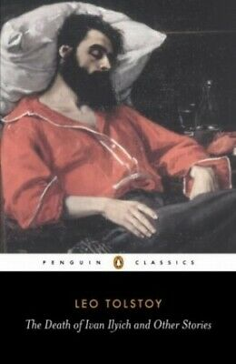 The Death of Ivan Ilyich and Other Stories (Classics) by Tolstoy, Leo Paperback