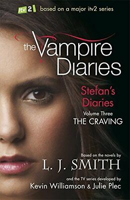 Stefan's Diaries 3: The Craving (The Vampire Diaries), J Smith, L Paperback Book