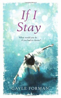 If I Stay by Forman, Gayle Hardback Book The Cheap Fast Free Post