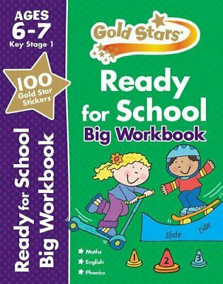 Gold Stars Ready for School Big Workbook Ages 6-7 (Gold Stars K... by Gold Stars