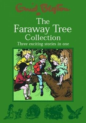 The Faraway Tree Collection: The Enchanted Wood; The M..., Blyton, Enid Hardback