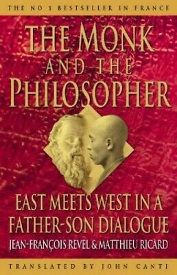 The Monk and the Philosopher: East meets west in... by Ricard, Matthieu Hardback
