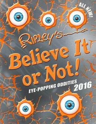 Ripley's Believe It or Not! 2016 (Annuals 2016) by Details, No Author Book The