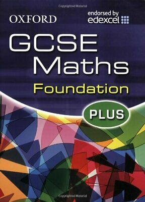Oxford GCSE Maths for Edexcel: Foundation Plus S... by Pate, Katherine Paperback