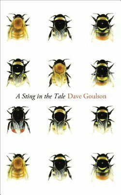 A Sting in the Tale by Goulson, Dave Book The Cheap Fast Free Post