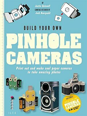 Build Your Own Pinhole Cameras: Print out and make cool p... by Quinnell, Justin
