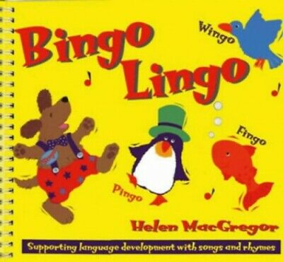 Bingo Lingo: Supporting language development with songs a... by MacGregor, Helen