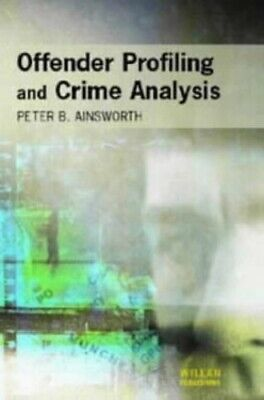 Offender Profiling and Crime Analysis by Ainsworth, Peter Paperback Book The