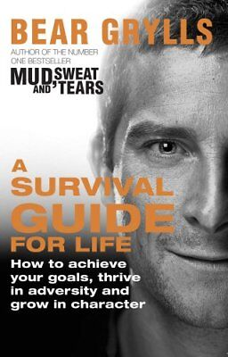 A Survival Guide for Life, Grylls, Bear Book The Cheap Fast Free Post