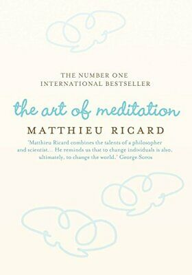 The Art of Meditation, Ricard, Matthieu Hardback Book The Cheap Fast Free Post
