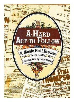 A Hard Act to Follow: A Music Halls Review by Leslie, Peter Book The Cheap Fast
