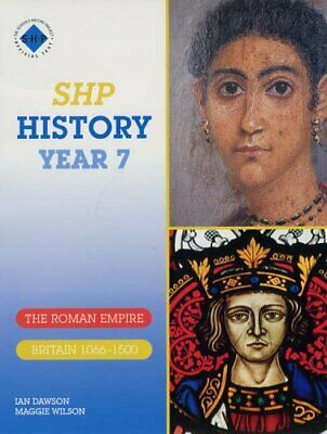 SHP History Year 7 Pupil's Book: The Roman Empire... by Wilson, Maggie Paperback