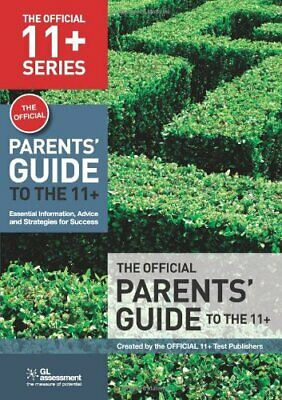 The Official Parents' Guide to the 11+: Esse... by Educational experts Paperback