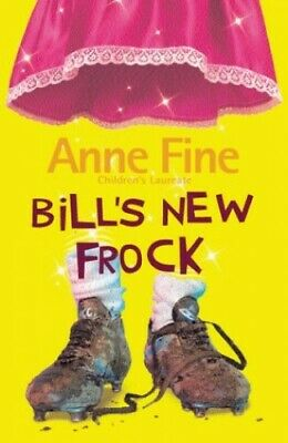 Bill's New Frock by Fine, Anne Paperback Book The Cheap Fast Free Post