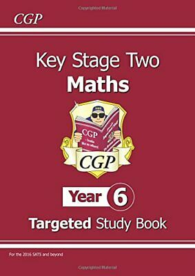 KS2 Maths Targeted Study Book - Year 6 (for the New Curr..., CGP Books Paperback