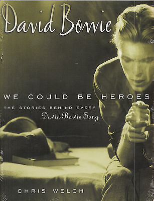 DAVID BOWIE We Could be Heroes | Buch Book Chris Welch | sealed | Neuware