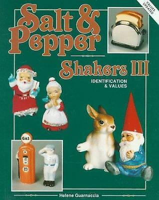 Salt and Pepper Shakers : Identification and Values by Helene Guarnaccia
