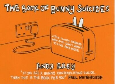 The Book of Bunny Suicides by Andy Riley 0340828994