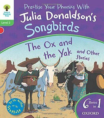 Oxford Reading Tree Songbirds: Level 2. The Ox and the Ya... by Donaldson, Julia
