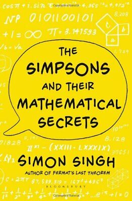 The Simpsons and Their Mathematical Secrets by Singh, Simon Book