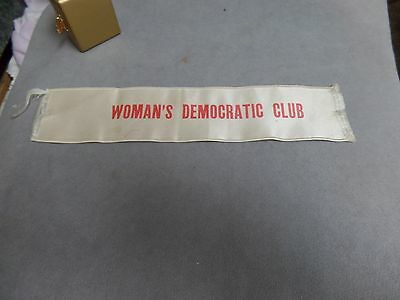Vintage Woman's Democratic Club Ribbon  10 1/2 x 2 1/4 inches