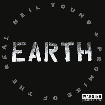 Neil Young, Promise of the Real - Earth [New CD]
