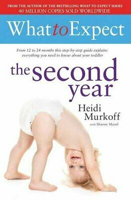 What to Expect: The Second Year by Murkoff, Heidi Book The Cheap Fast Free Post
