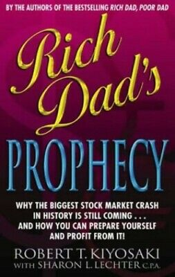 Rich Dad's Prophecy: 1 by Robert T. Kiyosaki Book The Cheap Fast Free Post