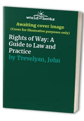 Rights of Way: A Guide to Law and Practice by Trevelyan, John Paperback Book The