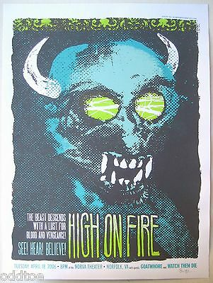 HIGH ON FIRE- Orig. Signed/Numbered 2006 Concert Poster by Kevin Mercer, demon