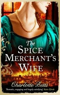 Spice Merchant's Wife by Charlotte Betts Paperback Book (English)