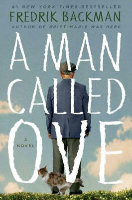 A Man Called Ove - Backman, Fredrik - New Hardcover Book