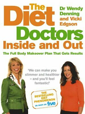 The Diet Doctors Inside and Out: The Full Body Make... by Vicki Edgson Paperback