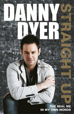 Straight Up: My Autobiography by Dyer, Danny Hardback Book The Cheap Fast Free